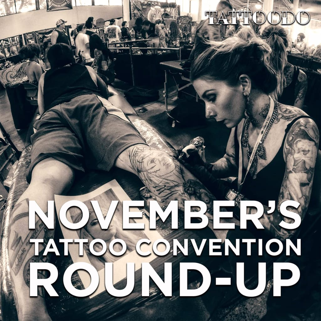 November's Tattoo Convention Roundup