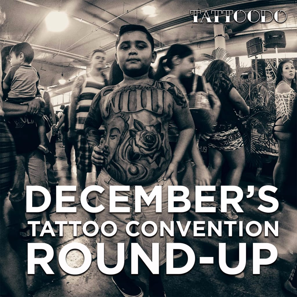 December's Tattoo Convention Roundup