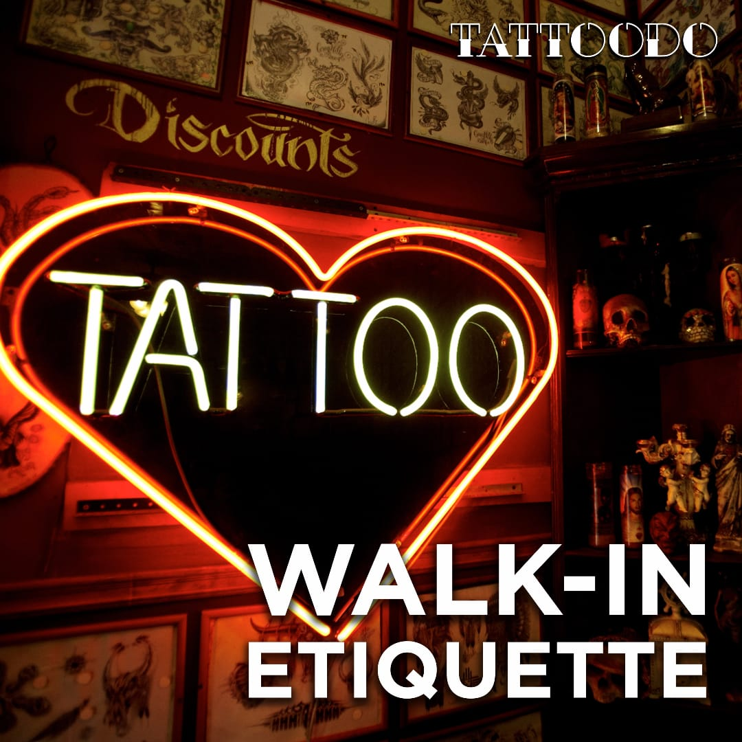 Tattoo Parlor Walk-in Etiquette