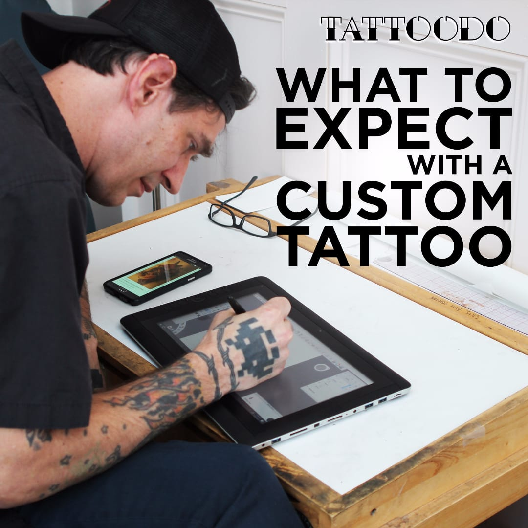 What To Expect With A Custom Tattoo