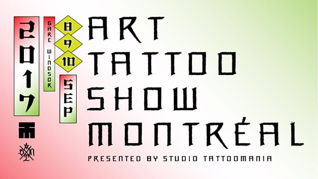 Get Ready for The Art Tattoo Show Montreal 2017