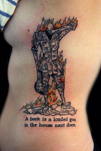 Great side piece inspired by Ray Bradbury's Fahrenheit 451, inked by Deanna Wardin. #quote #quotetattoo #DeannaWardin #lettering
