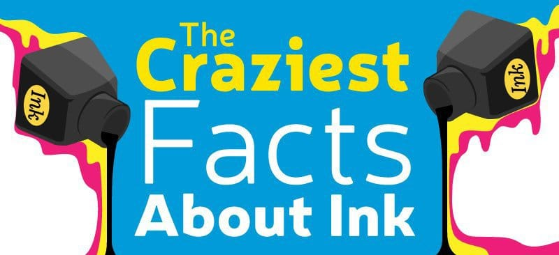 The Craziest Facts About Ink: An Infographic