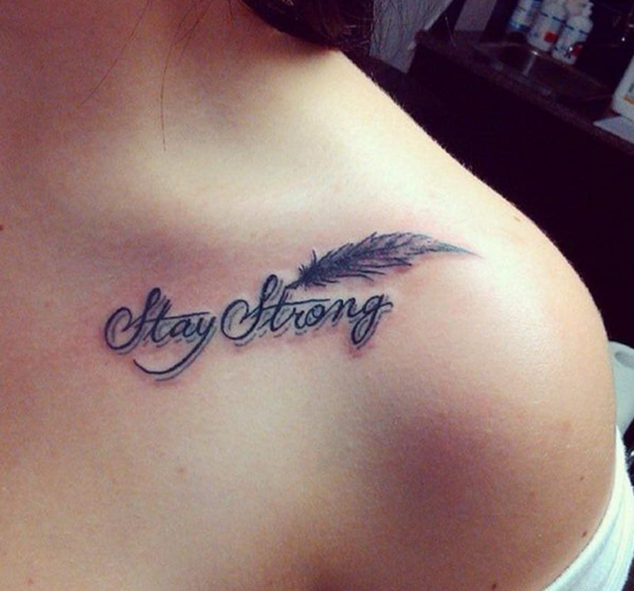 Stay Strong, Feather collarbone tattoo, Pinterest / by M.Y., Hative