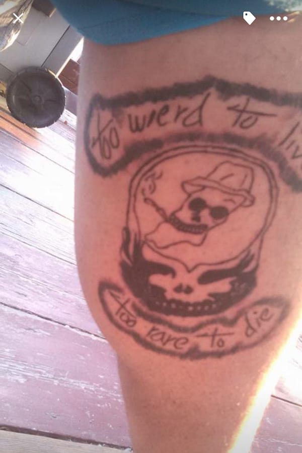"""""""Too weird to live, too rare to die"""" tattoo, skull tattoo, artist unknown"""