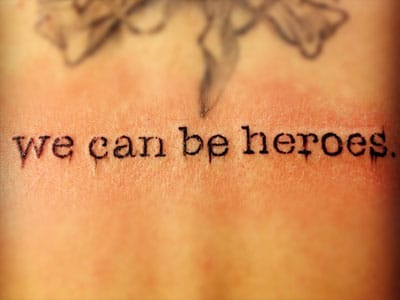 And remember....we can be heroes! Christina Perri's back tattoo, artist unknown