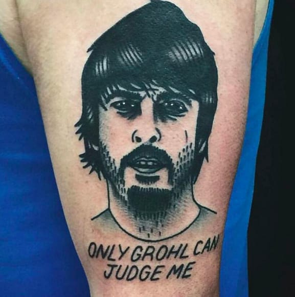 Only Grohl Can Judge Me. Brilliant - by Matt Cooley, Manchester, UK.