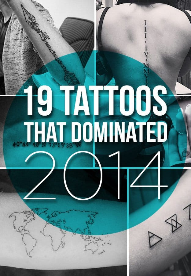 19 Tattoos That Literally Everyone Got In 2014