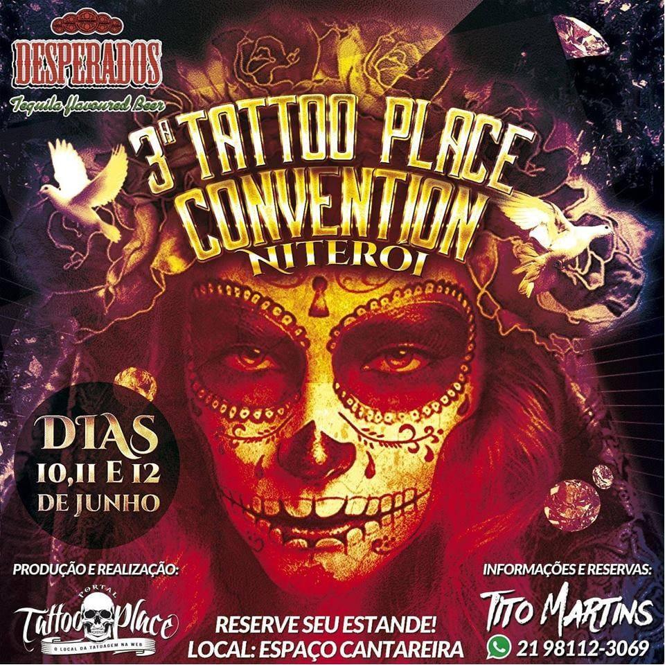 Está Chegando a 3º Tattoo Place Convention Niterói Em Junho