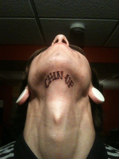 Chin up lettering tattoo